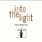 Into The Light / Yang Bang Ean (Kunihiko Ryo)